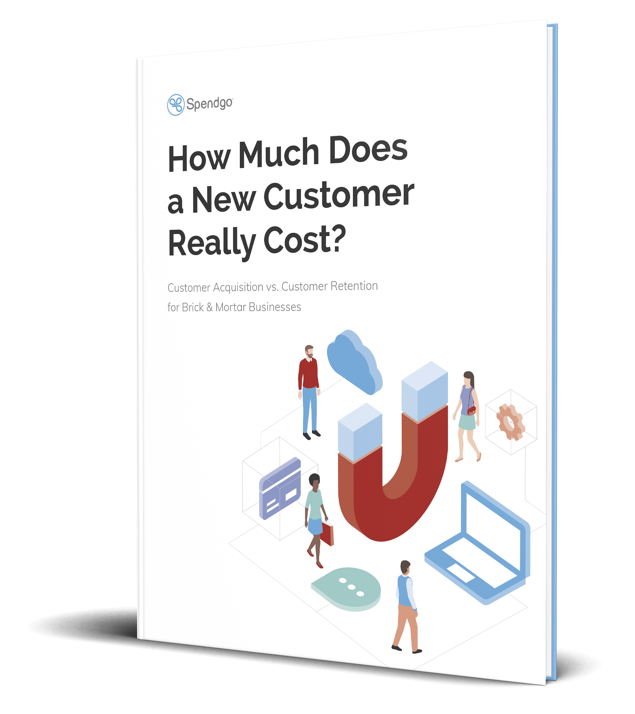 The Cost of Customer Retention vs. Customer Acquisition Whitepaper